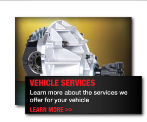 Vehicle Services | Learn more about the services we offer for your vehicle | Learn More